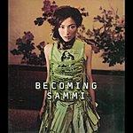 Sammi Cheng Becoming Sammi