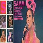 Sammi Cheng Sammi Shocking Colours (Live 2001)