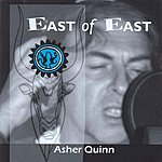 Asher Quinn East of East