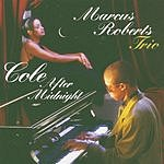 Marcus Roberts Trio Cole After Midnight