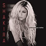 Shakira Underneath Your Clothes (Single)