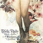 Chris Thile How To Grow A Woman From The Ground