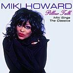 Miki Howard Pillow Talk