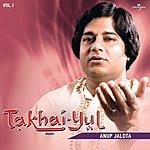 Anup Jalota Takhai-Yul, Vol.1 (Live)