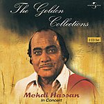 Mehdi Hassan In Concert, Vol.2: The Golden Collections