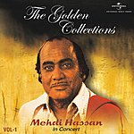 Mehdi Hassan In Concert, Vol.1: The Golden Collections