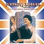 Pankaj Udhas Live At The Royal Albert Hall, Vol.1