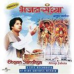 Anup Jalota Bhajan Sandhya: A Live Recording At Hare Krishna Mandir