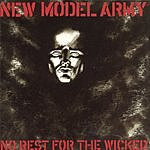 New Model Army No Rest For The Wicked
