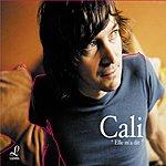Cali Elle M'a Dit (5-Track Maxi-Single)