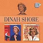 Dinah Shore Dinah Sings Some Blues With Red/Dinah, Down Home!