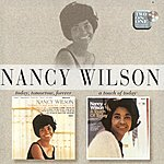 Nancy Wilson Today, Tomorrow, Forever/A Touch Of Today
