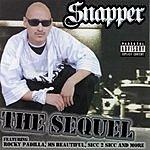 Snapper The Sequel (Parental Advisory)