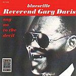 Reverend Gary Davis Say No To The Devil (Remastered)