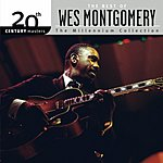 Wes Montgomery 20th Century Masters - The Millennium Collection: The Best Of Wes Montgomery