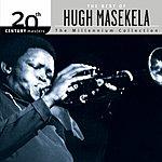Hugh Masekela 20th Century Masters - The Millennium Collection: The Best Of Hugh Masekela