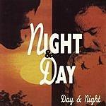 Night & Day Day & Night