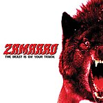 Zamarro The Beast Is On Your Track