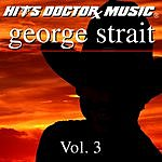 Hits Doctor Music Presents Done Again (In The Style Of George Strait): George Strait, Vol.3