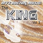 Hits Doctor Music Presents Done Again (In The Style Of Elvis Presley): The King, Vol.3