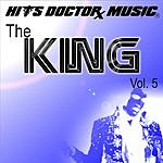 Hits Doctor Music Presents Done Again (In The Style Of Elvis Presley): The King, Vol.5