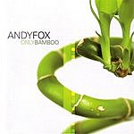 Andy Fox Only Bamboo