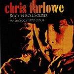 Chris Farlowe Rock 'n' Roll Soldier: Anthology 1970-2004