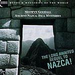 Medwyn Goodall Ancient Nazca - Inca Mysteries