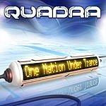 Quadra One Nation Under Trance