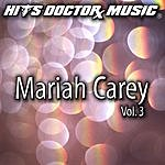 Hits Doctor Music Presents Done Again (In The Style Of Mariah Carey): Mariah Carey, Vol.3
