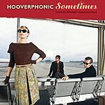 Hooverphonic Sometimes/The Contract