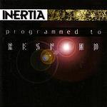 Inertia Programmed To Respond