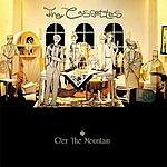 The Cassettes O'er The Mountain (Plus Bonus Tracks)