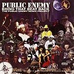 Public Enemy Bring That Beat Back (Parental Advisory)