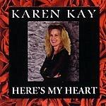 Karen Kay Here's My Heart