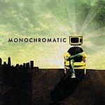 Monochromatic Monochromatic