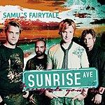 Sunrise Avenue Fairytale Gone Bad & Samu's Fairytale (Single)