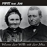 MMT Featuring Joe Wenn Der Willi Mit Der Mia