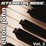 Hits Doctor Music Presents Done Again (In The Style Of Elton John): Elton John, Vol.3