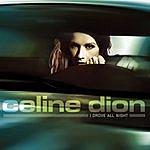 Celine Dion I Drove All Night (Maxi-Single)