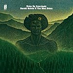 Harold Melvin & The Blue Notes Wake Up Everybody