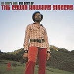 The Edwin Hawkins Singers Oh Happy Day: The Best Of The Edwin Hawkins Singers (Remastered)