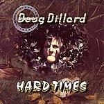 The Doug Dillard Band Hard Times