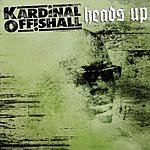 Kardinal Offishall Heads Up (Parental Advisory)
