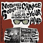 Badly Drawn Boy Nothing's Gonna Change Your Mind (4-Track Maxi-Single)