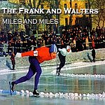 The Frank & Walters Miles And Miles/Summertime