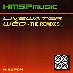 Livewater Weo (The Remixes)