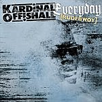 Kardinal Offishall Everyday (Rudebwoy) (Single)