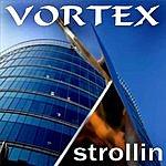Vortex Strollin EP