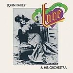 John Fahey Old Fashioned Love